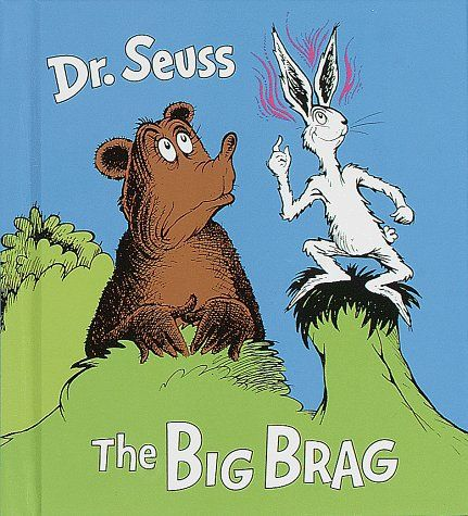 Dr. Seuss book The Big Brag overcoming fear of failure Middle Class Dad