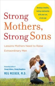 Middle Class Dad child behavior problems and solutions Meg Meeker Strong Mothers, Strong Sons book cover