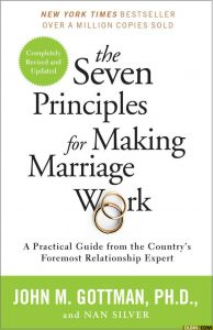 Dr. John Gottman the seven principals for making marriage work review Middle Class Dad