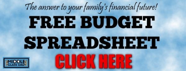 free budget spreadsheet banner how to increase credit score to 800 & boost credit score overnight Middle Class Dad