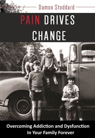 Pain Drives Change book cover growing up with an alcoholic father Middle Class Dad
