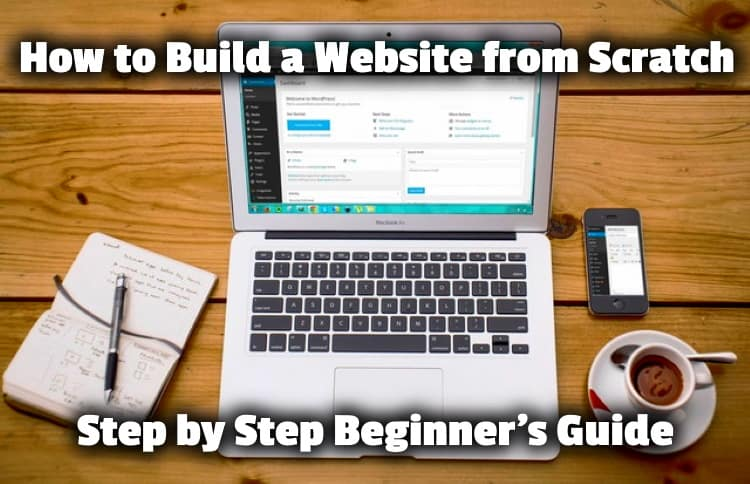How to Build a Website from Scratch - Step by Step