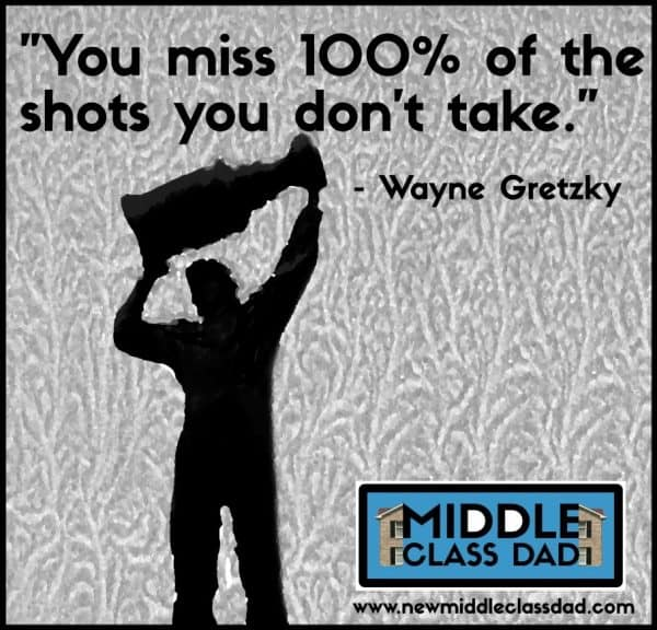 benefits of facing your fears Middle Class Dad Wayne Gretzky meme