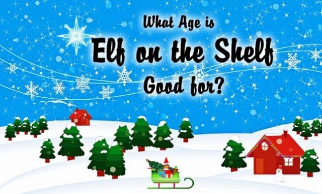 What Age is Elf on the Shelf Good For?