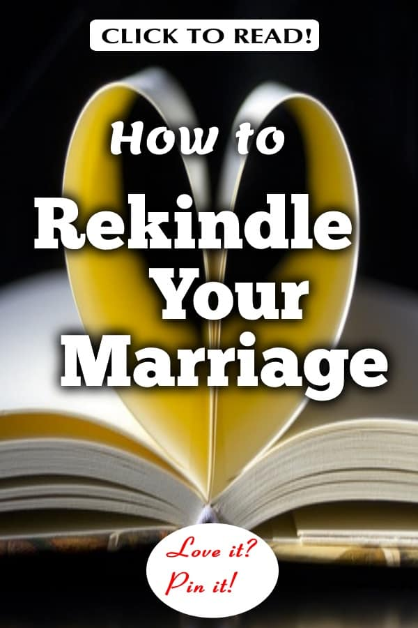 How to Rekindle Your Marriage - 15 Proven Steps | Middle