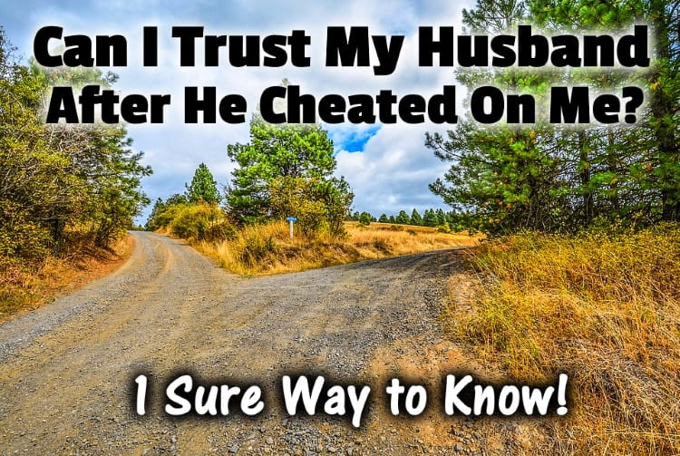 On should what wife my do i cheated me How To